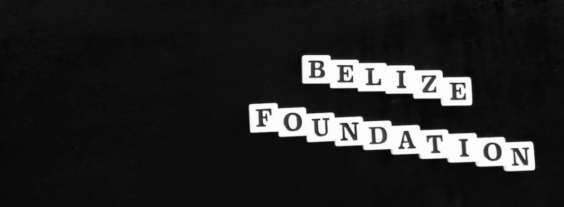 Belize Foundation